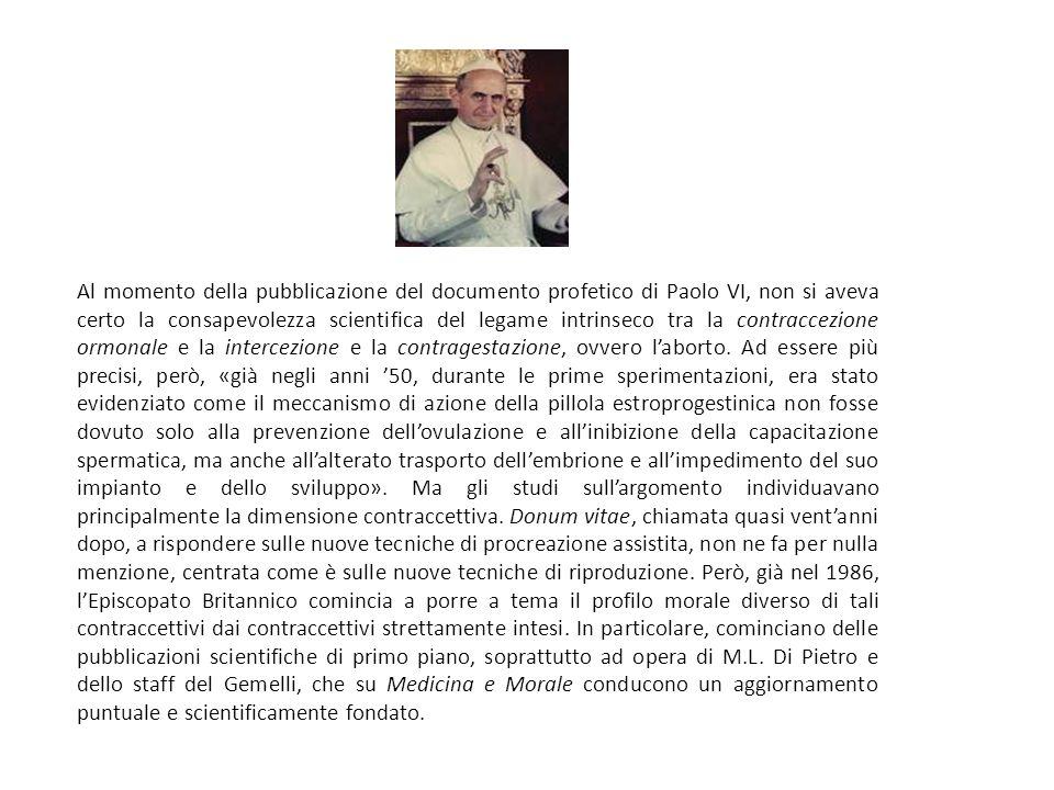 Al momento della pubblicazione del documento profetico di Paolo VI, non si aveva certo la consapevolezza scientifica del legame intrinseco tra la cont