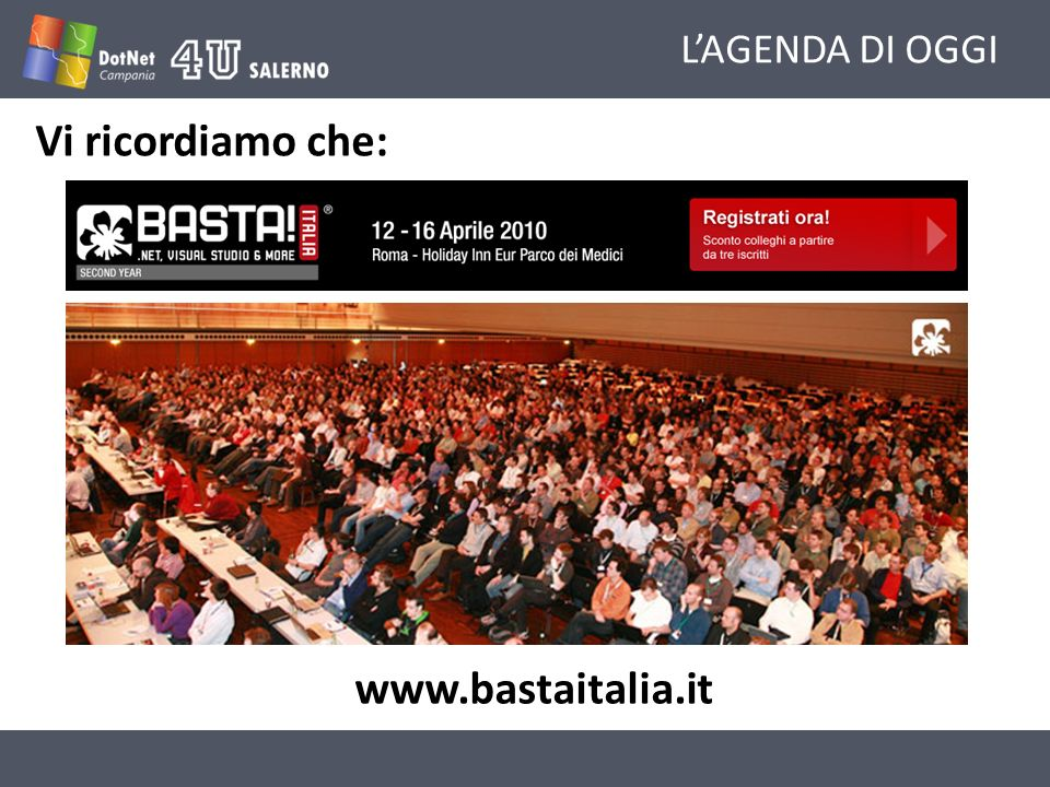 LAGENDA DI OGGI Vi ricordiamo che: www.bastaitalia.it