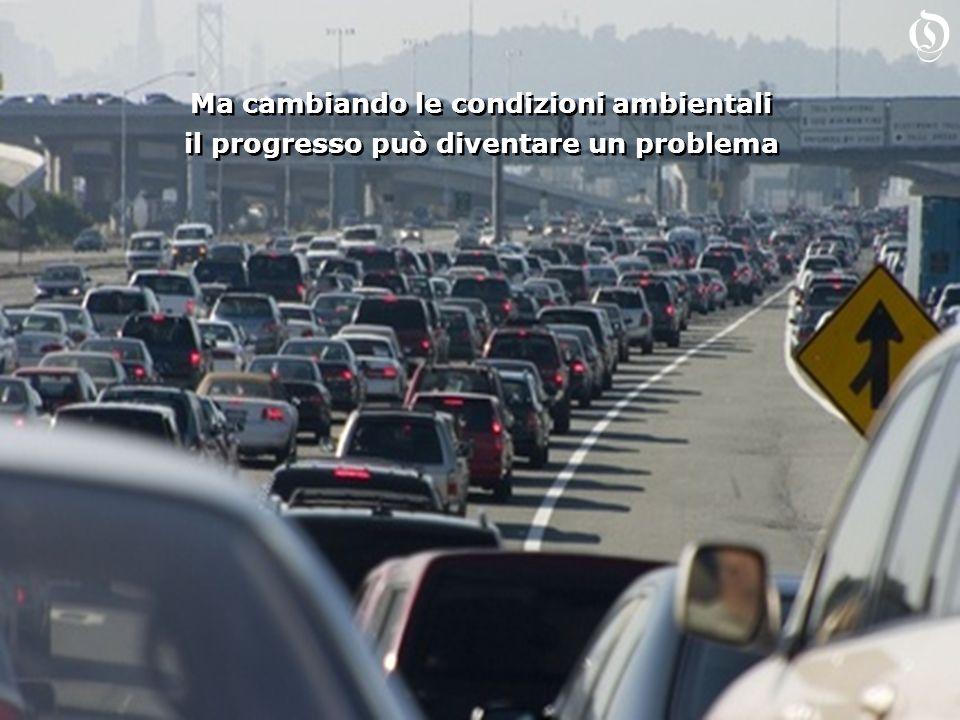 Ma cambiando le condizioni ambientali il progresso può diventare un problema Ma cambiando le condizioni ambientali il progresso può diventare un problema O