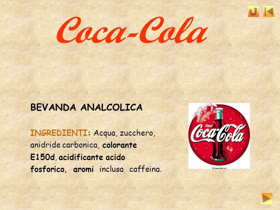 BEVANDA ANALCOLICA INGREDIENTI: Acqua, zucchero, anidride carbonica, colorante E150d, acidificante acido fosforico, aromi inclusa caffeina. Coca-Cola