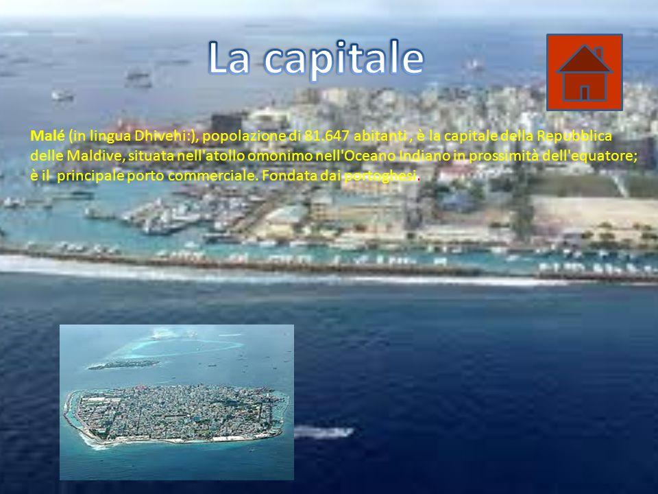 Malé (in lingua Dhivehi:), popolazione di 81.647 abitanti, è la capitale della Repubblica delle Maldive, situata nell atollo omonimo nell Oceano Indiano in prossimità dell equatore; è il principale porto commerciale.