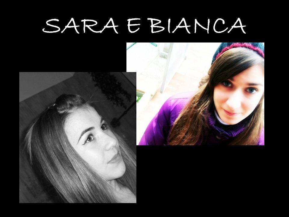 SARA E BIANCA