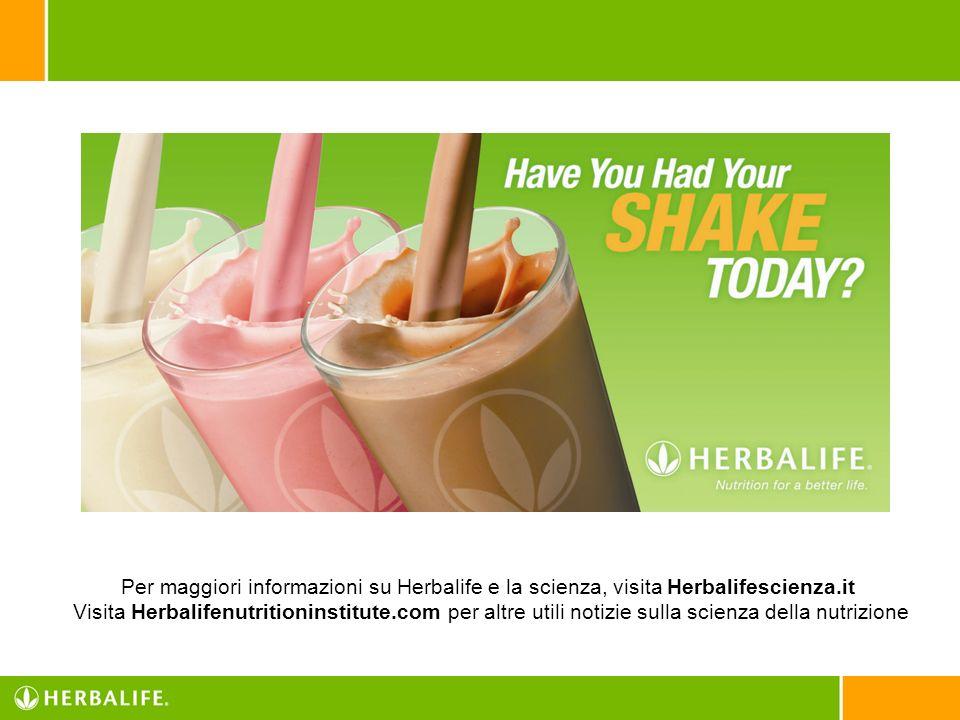 Per maggiori informazioni su Herbalife e la scienza, visita Herbalifescienza.it Visita Herbalifenutritioninstitute.com per altre utili notizie sulla s