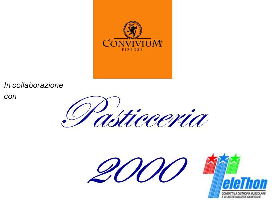In collaborazione con Pasticceria 2000
