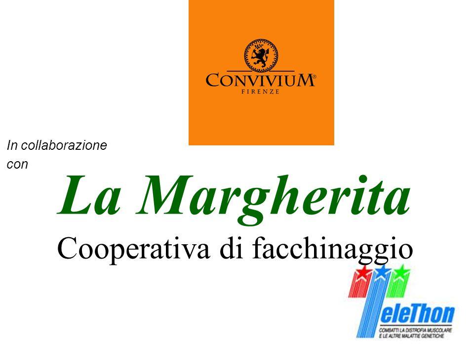 In collaborazione con La Margherita Cooperativa di facchinaggio