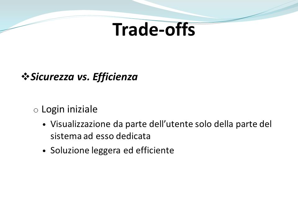Trade-offs Sicurezza vs.
