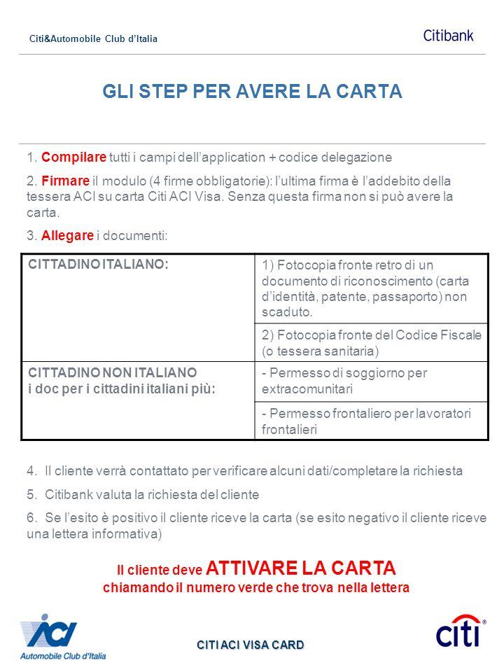 Citi&Automobile Club dItalia CITI ACI VISA CARD IL MODULO DI RICHIESTA