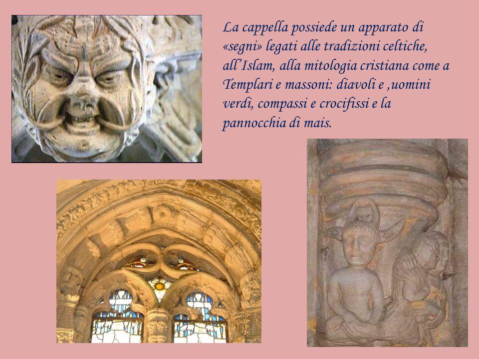 La cappella possiede un apparato di «segni» legati alle tradizioni celtiche, allIslam, alla mitologia cristiana come a Templari e massoni: diavoli e,u