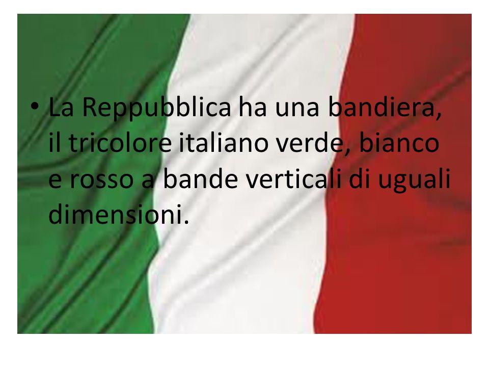 La Reppubblica ha una bandiera, il tricolore italiano verde, bianco e rosso a bande verticali di uguali dimensioni.