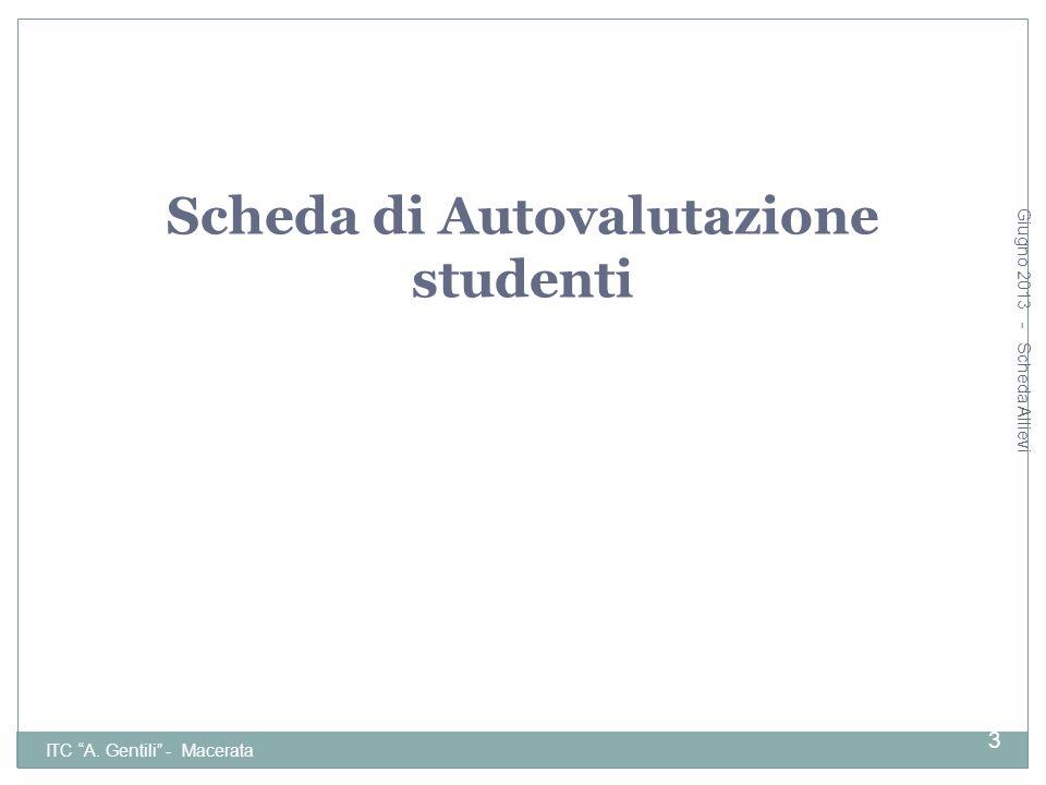 Giugno 2013 - Scheda Allievi ITC A. Gentili - Macerata 14