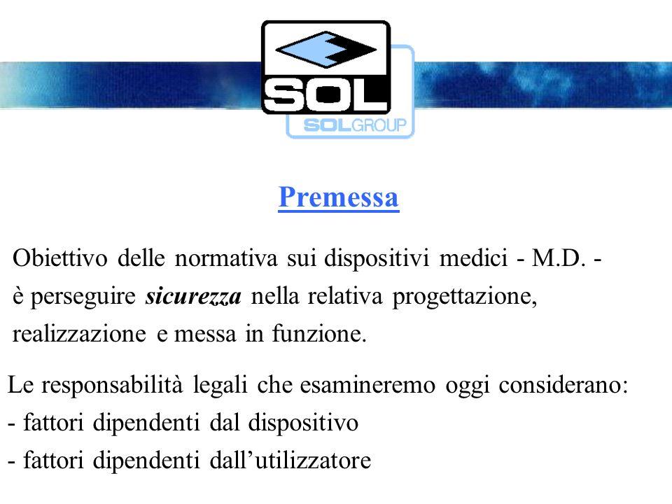 Premessa Obiettivo delle normativa sui dispositivi medici - M.D.