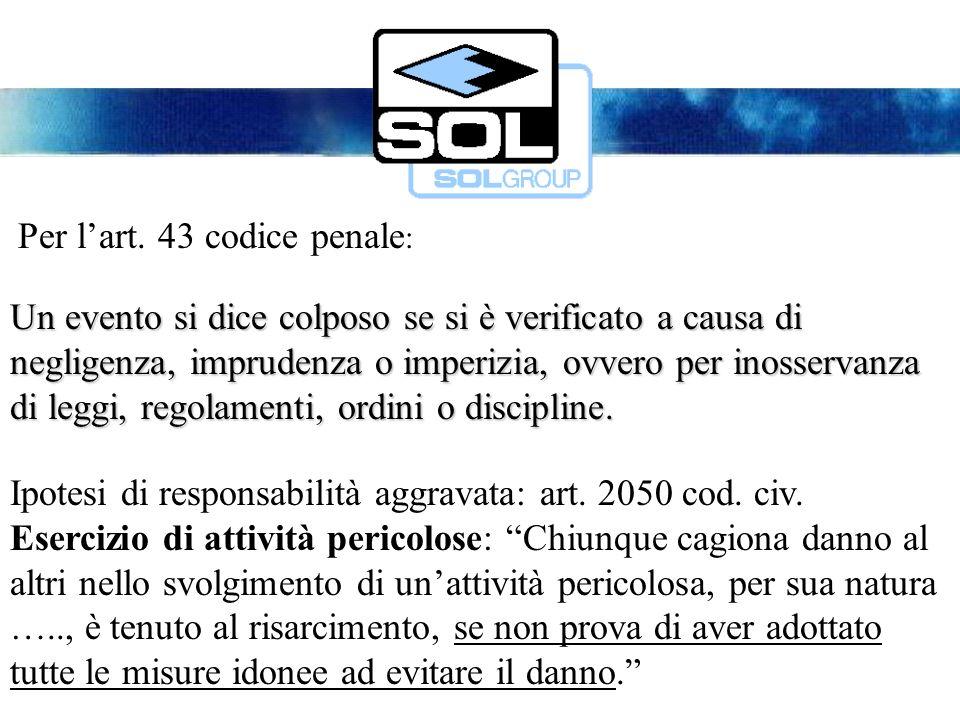 Responsabilità penale - criteri generali Rapporto di causalità Art.