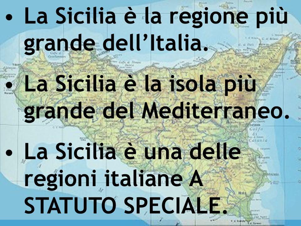 Cartina della sicilia La Sicilia è la regione più grande dellItalia. La Sicilia è la isola più grande del Mediterraneo. La Sicilia è una delle regioni
