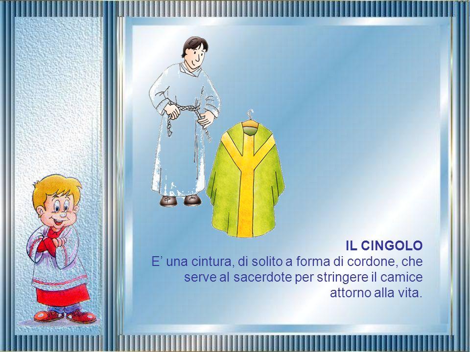 IL CAMICE E una lunga veste in stoffa bianca, spesso arricchita da preziosi pizzi o ricami, che il sacerdote indossa sotto gli altri abiti