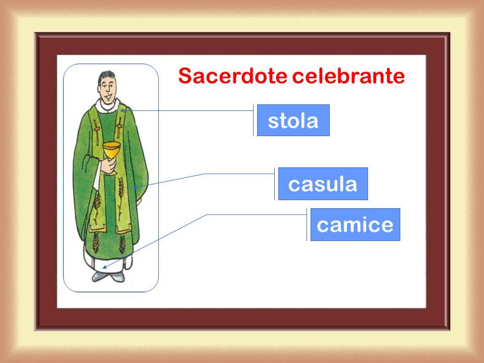 Sacerdote celebrante stola casula camice