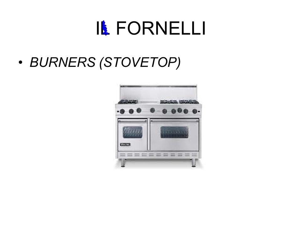 IL FORNELLI BURNERS (STOVETOP)