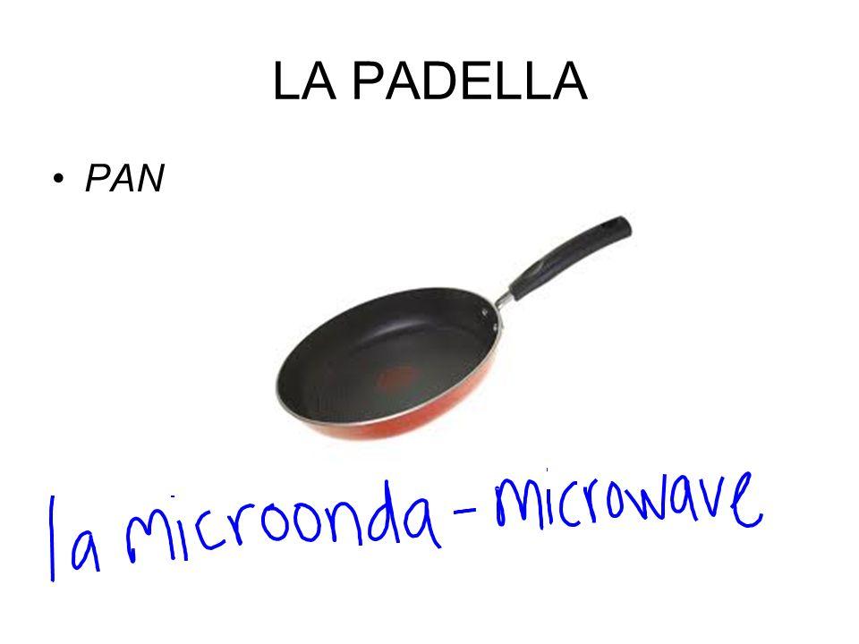 LA PADELLA PAN