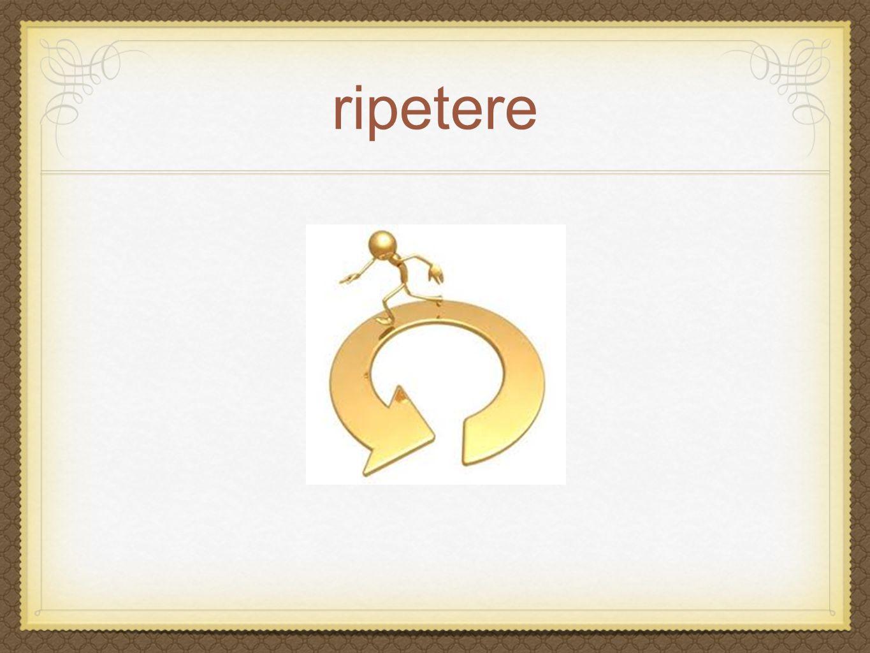 ripetere