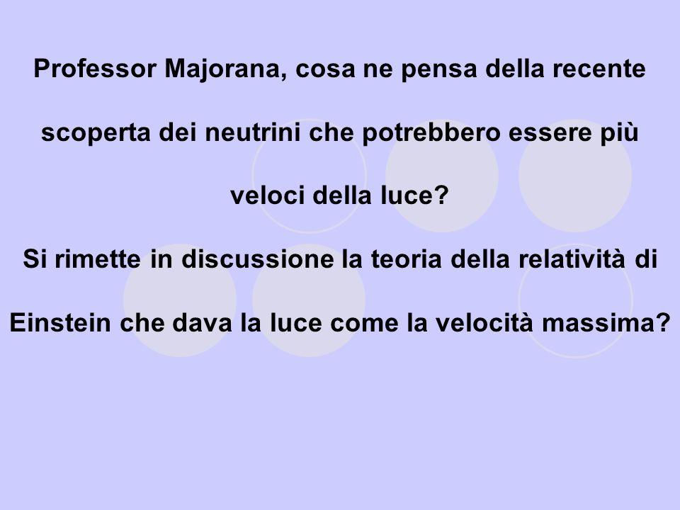 Enrico Fermi interessò direttamente Mussolini, sollecitando con una lettera « le più febbrili ricerche dello scomparso ».