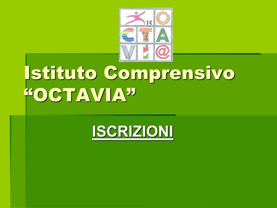 Istituto Comprensivo OCTAVIA ISCRIZIONI