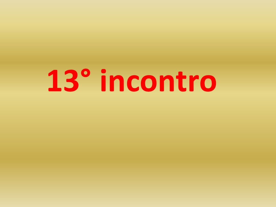 13° incontro