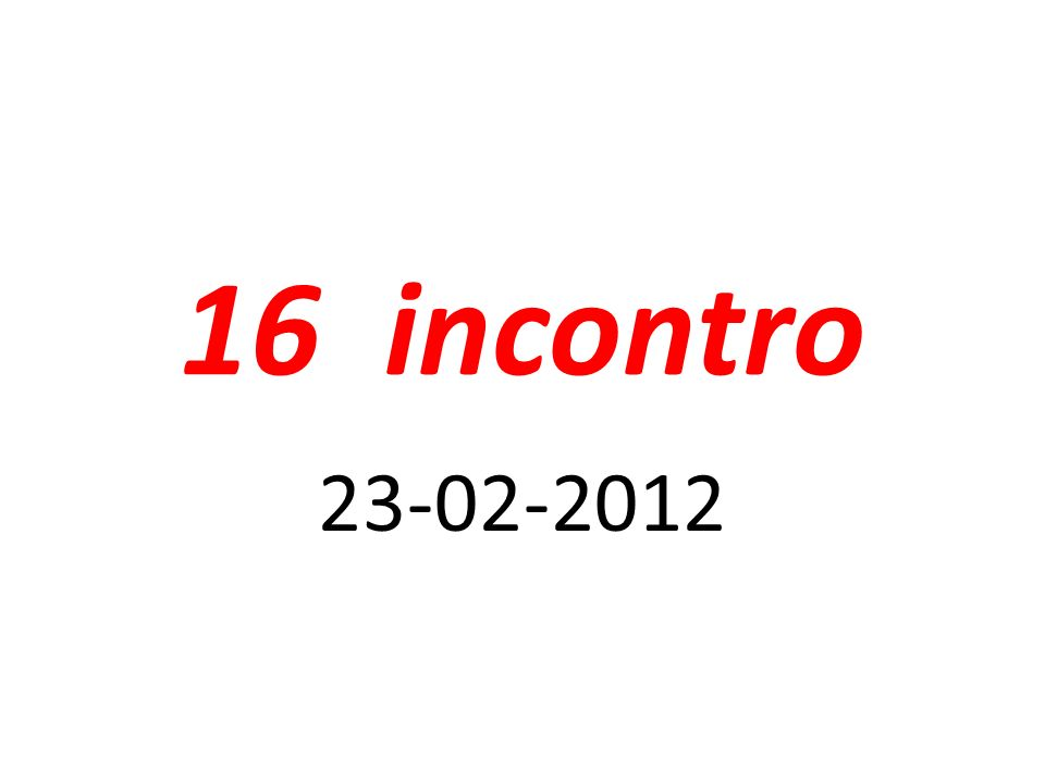 16 incontro 23-02-2012