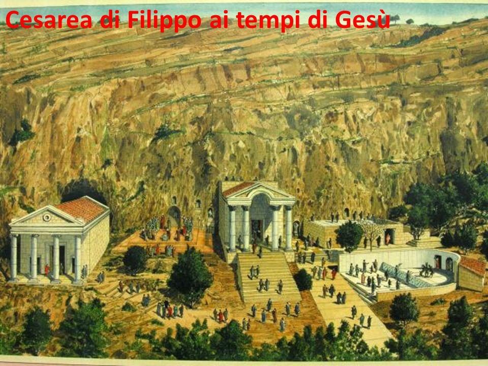 Cesarea di Filippo ai tempi di Gesù