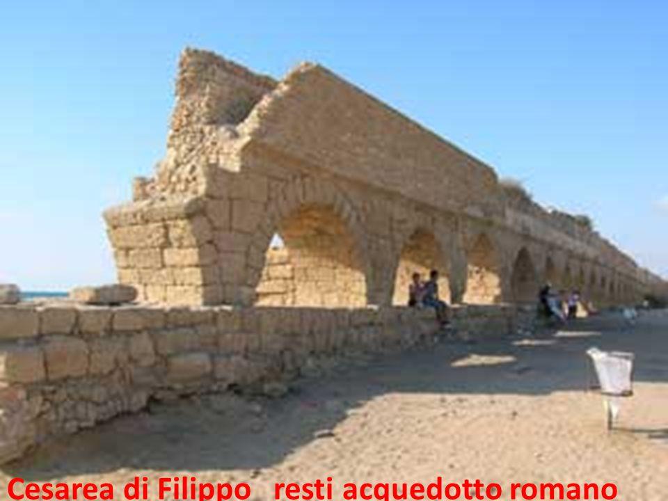 Cesarea di Filippo resti acquedotto romano