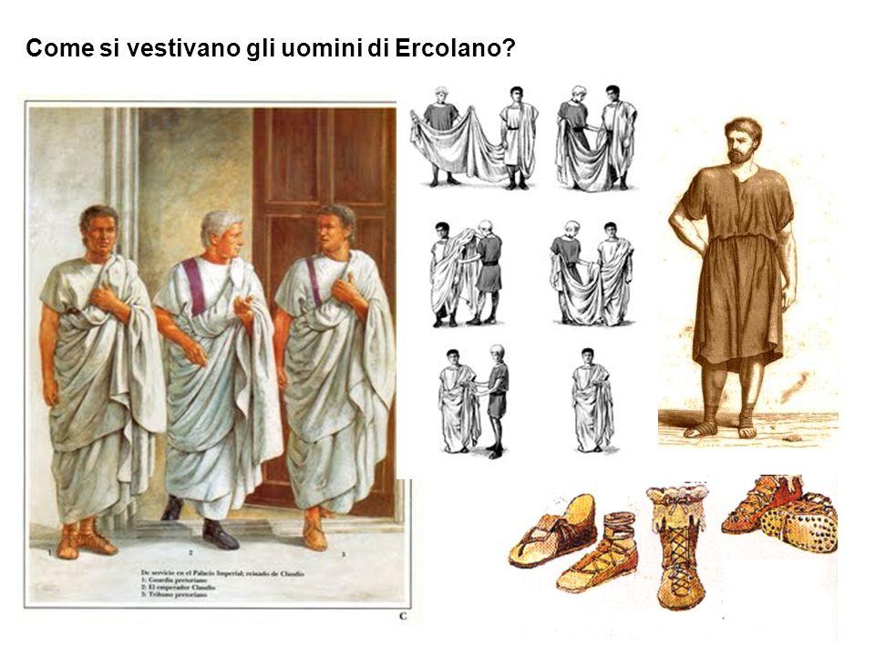 Come si vestivano gli uomini di Ercolano?