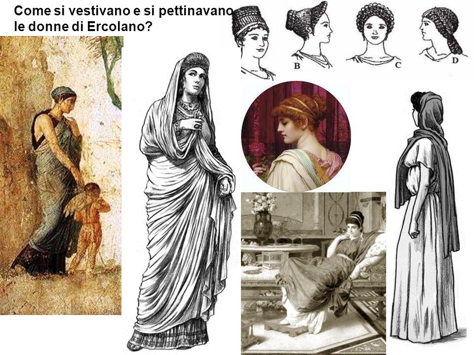 Come si vestivano e si pettinavano le donne di Ercolano?