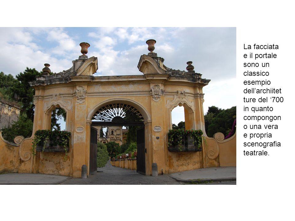 La facciata e il portale sono un classico esempio dellarchiitet ture del 700 in quanto compongon o una vera e propria scenografia teatrale.