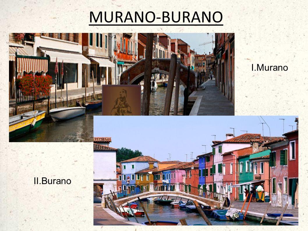 MURANO-BURANO I.Murano II.Burano
