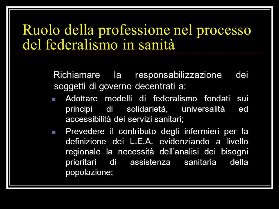 Maggiore autonomia regionale nella scelta del modello di organizzazione dei servizi; Diversa attenzione al ruolo della ricerca come strumento dinnovaz
