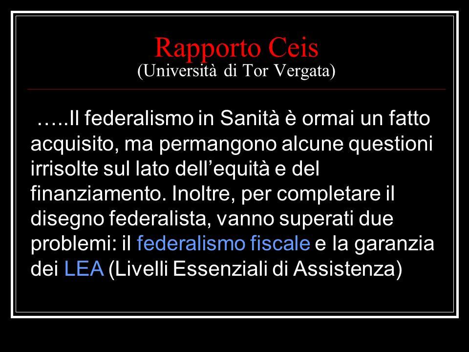 Avvio del processo federalista sanitario Accordo Governo – Regioni dell8 agosto 2001 Patto di stabilità sanitario; Definizione dellindicatore di prese