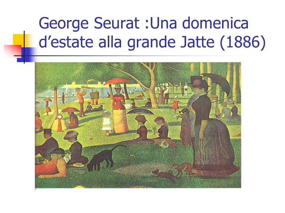George Seurat :Una domenica destate alla grande Jatte (1886)