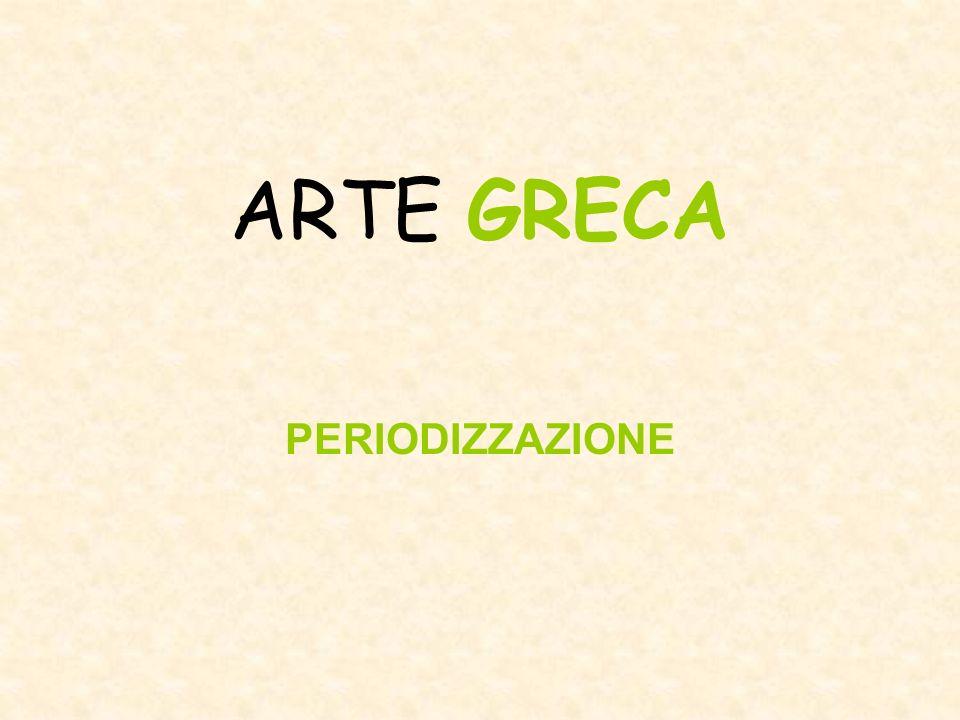 In sintesi, possiamo suddividere larte greca in tre periodi fondamentali: periodo di formazione periodo di maturazione periodo di diffusione.