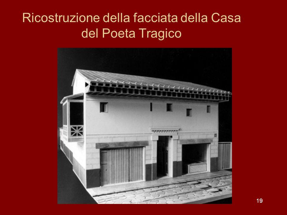 Ricostruzione della facciata della Casa del Poeta Tragico 19