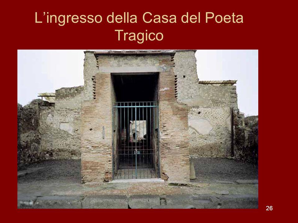 26 Lingresso della Casa del Poeta Tragico