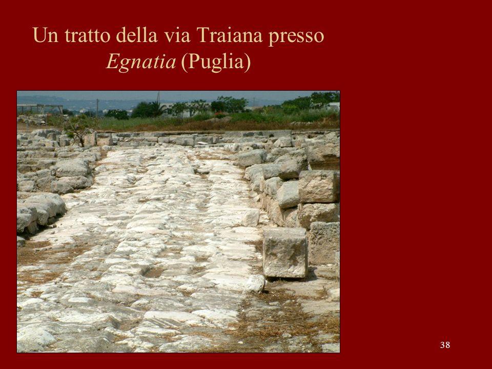 Un tratto della via Traiana presso Egnatia (Puglia) 38