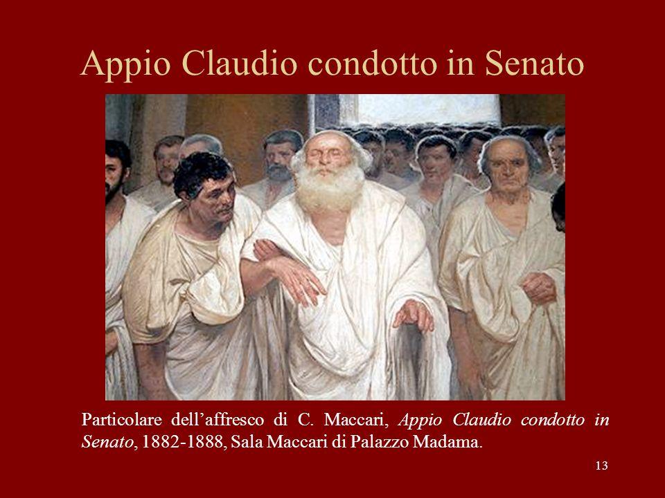 Appio Claudio condotto in Senato Particolare dellaffresco di C. Maccari, Appio Claudio condotto in Senato, 1882-1888, Sala Maccari di Palazzo Madama.