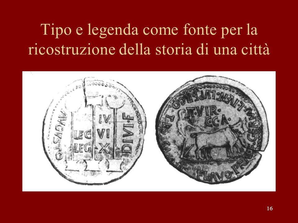 16 Tipo e legenda come fonte per la ricostruzione della storia di una città