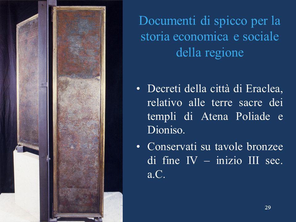 Documenti di spicco per la storia economica e sociale della regione Decreti della città di Eraclea, relativo alle terre sacre dei templi di Atena Poli