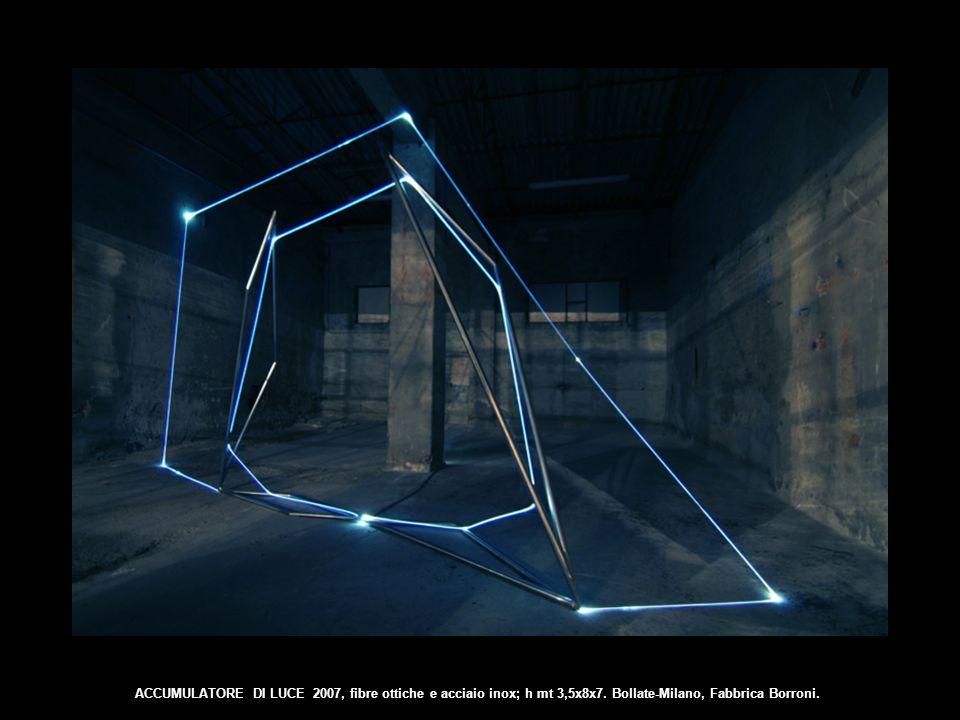 ACCUMULATORE DI LUCE 2007, fibre ottiche e acciaio inox; h mt 3,5x8x7. Bollate-Milano, Fabbrica Borroni.