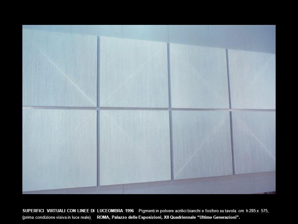 SUPERFICI VIRTUALI CON LINEE DI LUCEOMBRA 1996 Pigmenti in polvere acrilici bianchi e fosforo su tavola cm h 285 x 575, (prima condizione visiva in lu