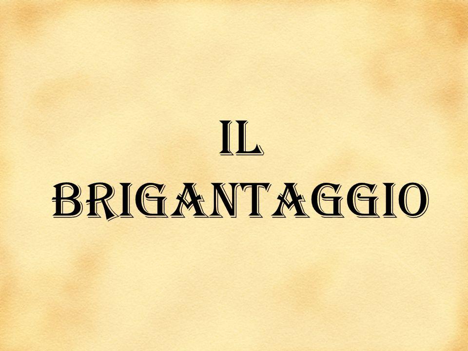 Il brigantaggio