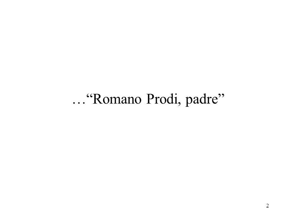 2 …Romano Prodi, padre