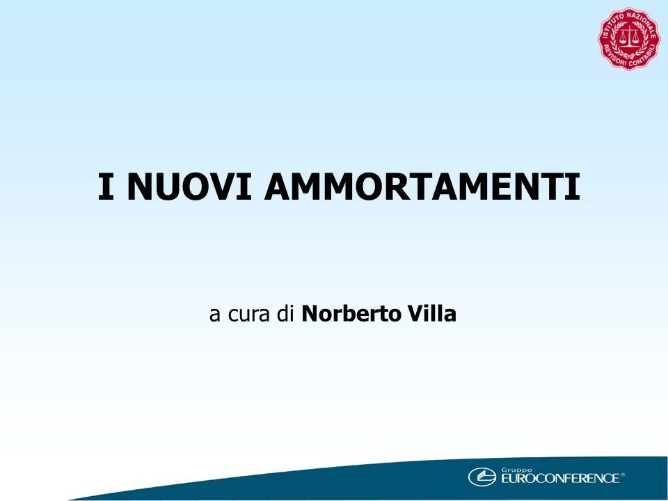 I NUOVI AMMORTAMENTI a cura di Norberto Villa