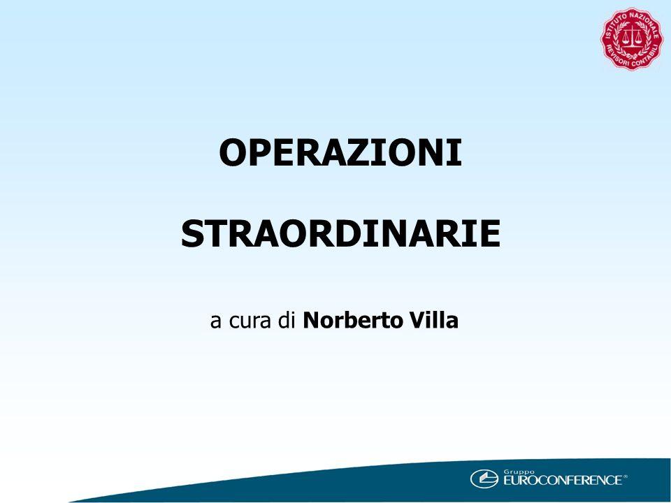 OPERAZIONI STRAORDINARIE a cura di Norberto Villa