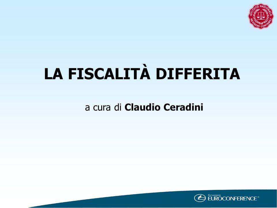 LA FISCALITÀ DIFFERITA a cura di Claudio Ceradini