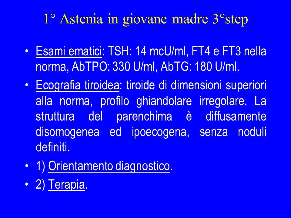 2° Anziana reumatica 1° step Donna di 69 anni.A 46 anni colecistectomia per litiasi.